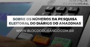 Pesquisa eleitoral do Diário do Amazonas
