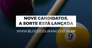 Nove candidatos, a sorte está lançada