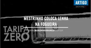 bdd-14-mestrinho-coloca-lenha-na-fogueira