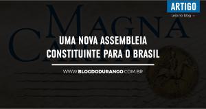 uma-nova-assembleia-constituinte-para-o-brasil