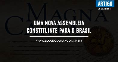 Durango Duarte - Uma nova Assembleia Constituinte para o Brasil