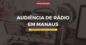 Durango Duarte - Difusora e Mix lideram audiência em Manaus