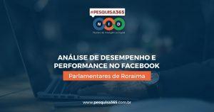 Durango Duarte - Análise de desempenho e performance: Parlamentares de Roraima