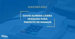 Pesquisa para Prefeito de Manaus 2020